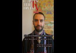 What is Jodo Shinshu? ¿Qué es el Budismo Jodo Shinshu?  (ES/EN/PT) by Rev. Dr. Enrique Galvan-Alvarez