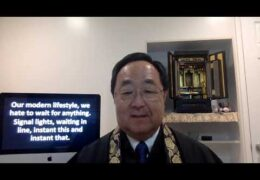 Dharma Talk on Patience  by Rev. Marvin Harada